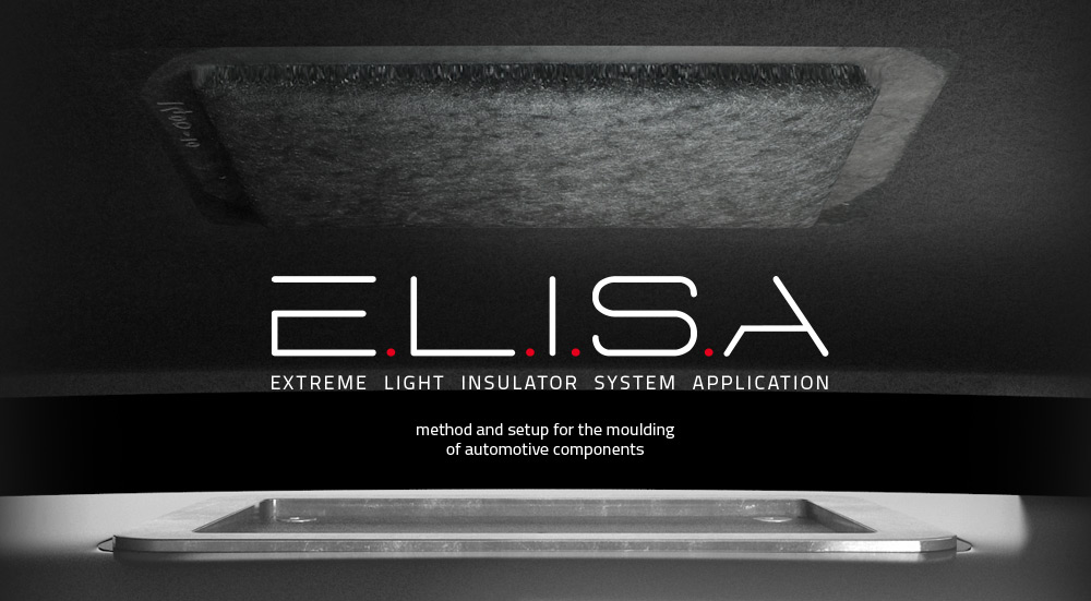 ELISA - Extreme Light Insulator System Application - Method and setup for the moulding of automotive components